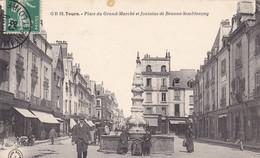 37 TOURS. CPA .PLACE DU GRAND  MARCHE ET FONTAINE DE BEAUNE SEMBLANCAY.. ANIMATION ANNÉE 1908 + TEXTE - Tours