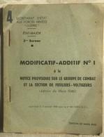 Livret Sécrétariat D'état Aux Forces Armées 1946 Etat Major Modificatif-additif N°1 Groupe De Combat Section Fusiliers - Other