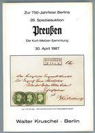 Preußen Die Kurt Metzer Sammlung - 26. Kruschel Auktion 1987 - Preussen