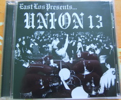 CD  HARDCORE - UNION 13 / EAST LOS PRESENTS.... - Hard Rock & Metal