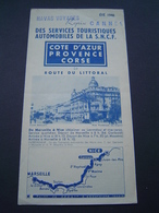 DEPLIANT TOURISME Ancien 1946 : SERVICES AUTOMOBILES SNCF / COTE D' AZUR / PROVENCE / CORSE - Dépliants Touristiques