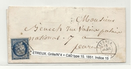 YT#4 Oblitéré GRILLE + CàD Type 15 De ETREUX (Aisne). Indice 15 = 160 Euros - 1849-1850 Cérès