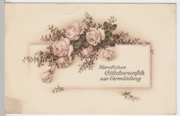 (9744) Glückwunschkarte Hochzeit, Rosen, Myrte, Vor 1945 - Hochzeiten