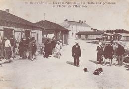 ILE D' OLERON  -   LA COTINIERE - LA HALLE AUX POISSONS Et L' HOTEL De L' HORIZON    -     Editeur ARJAC   N° 23 - Ile D'Oléron