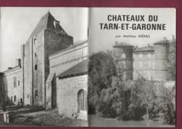 200320B - Opuscule CHATEAUX DU TARN ET GARONNE Par MATHIEU MERAS - Midi-Pyrénées