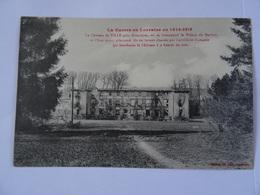 CPA  88 Le Château De VILLE, Près Doncières, Où Se Trouvait Le Prince De Bavière Et L'Etat-Major Allemand 1914-1915  TBE - Frankrijk
