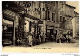 CPA (Réf:J678) THIVIERS (DORDOGNE 24) Rue Du Thon Très Animée, Pub Bijoux FIX, Commerces, Transport Sur Charrette à Bras - Thiviers