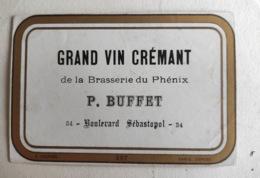 Etiquette Ancienne - Grand Vin Crémant De La Brasserie Du Phénix - P Buffet - 34 Boulevard Sébastopol Paris - Desprès - Other