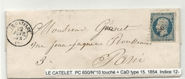 YT10 Oblitéré PC 650 Du CATELET (Aisne) + CàD Type 15. Indice 12 - 1852 Louis-Napoleon