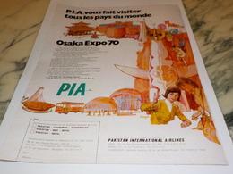 ANCIENNE PUBLICITE OSAKA EXPO 1970 AVEC PIA   1969 - Publicités