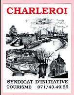 Sticker - CHARLEROI - SYNDICAT D'INITIATIVE TOERISME - Autocollants