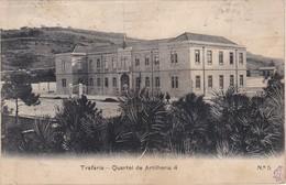 POSTCARD PORTUGAL - TRAFARIA - QUARTEL DA ARTILHARIA 4 - Setúbal
