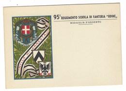 4653 - 95° REGGIMENTO SCUOLA DI FANTERIA UDINE MEDAGLIA D' ARGENTO NULLA MI ARRESTA - Regiments