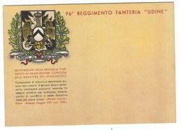 4658 - 96° REGGIMENTO FANTERIA UDINE PRONTO AD OGNI SLANCIO MEDAGLIA ARGENTO VALOR MILITARE - Regiments