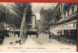 CP 11-NARBONNE- Aude- Cours De La République-Grand Café Continental -animée  Voyagée 1928- Scans Recto Verso- - Narbonne