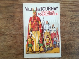 Doornik - Tournai - Programme - Cortège Folklorique - 1937 - Tournai