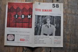 EXPO 58 CETTE SEMAINE à L'Exposition Et En Belgique N°1 Universelle Inauguration Art Moderne Programme Baudouin - Old Paper