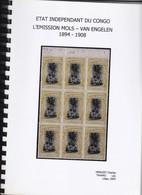 ETAT INDEPEPENDANT DU CONGO  Emission Mols Van Engelen 1894 1908 Tavano / Henuzet 143  Pages - Colonies Et Bureaux à L'Étranger