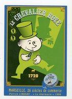 Carte Pub : LE CHEVALIER ROZE - MARSEILLE  - - Advertising