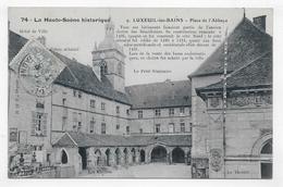 LUXEUIL LES BAINS EN 1906 - N° 9 - PLACE DE L' ABBAYE  - LA HAUTE SAONE HISTORIQUE N° 74 - CPA VOYAGEE - Luxeuil Les Bains