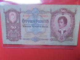 HONGRIE 50 Pengö 1932 CIRCULER (B.11) - Hongrie