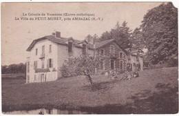 87 : AMBAZAC : La Villa Du Petit Muret : Colonie De Vacances ( Oeuvre Catholique ) Attention Un Manque Haut Droit - - Ambazac