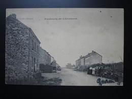 LIBRAMONT   Faubourg De Libramont - Bouillon
