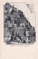 18255Egypte, Ascension à La Grande Pyramide 1902. - Pyramides