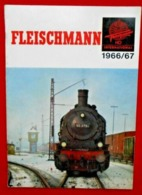 Catalogue 1966/67 Modélisme Ferroviaire- FLEISCHMANN - Andere Sammlungen