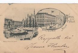 MILANO-HOTEL=DE LA VILLE=DUE IMMAGINI-CARTOLINA TIPO GRUSS- VIAGGIATA IL 12-4-1904 - Milano