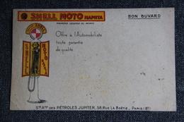 Buvard SHELL MOTO NAPHTA ( Société Anonyme Des Pétroles JUPITER). - Gas, Garage, Oil