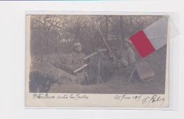 Carte Photo Soldats Au Front GUERRE 14 18 à Localiser 17eme Régiment Territorial? MITRAILLEUSE - Guerre 1914-18