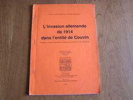 L'INVASION ALLEMANDE DE 1914 DANS L'ENTITE DE COUVIN Guerre 14 18 Mariembourg Aublin Frasnes Pétigny Brûly Gonrieux - Oorlog 1914-18