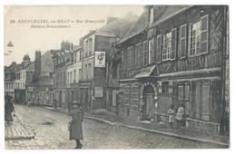 NEUFCHATEL-en-BRAY (Seine Maritime) - Rue Dénoyelle - Maison Renaissance - Animée - Ed. Villers Lefebvre - 1918 - Neufchâtel En Bray