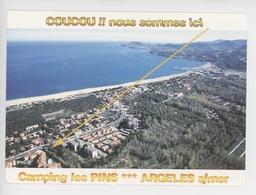 Argeles Sur Mer Camping Les Pins : Coucou Nous Sommes Ici Aérienne Cp Vierge - Argeles Sur Mer