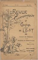 Revue Cynégétique Et Canine De L'Est De La Région De L'Est - Mai 1933 - Bon état - Livres, BD, Revues
