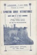 Catalogue De L'Exposition Canine Internationale De Louhans Juin 1936 - Bon état - Livres, BD, Revues