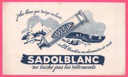 BUVARD Illustré - BLOTTING PAPER - SADOLBLANC - Ne Tache Pas Les Vêtements - Paysage Hivernal - Shoes