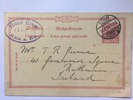 GERMANY 1893 Poskarte 592g Hotel Ernst Koln To Rathmines Ireland - Covers & Documents