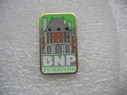Pin's De L'agence BNP De La Ville De TURENNE (Dépt 19) - Banken