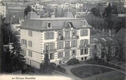 Suisse - Neuchâtel - La Clinique De Neuchâtel - NE Neuchatel