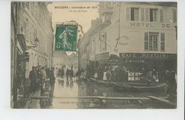 SOISSONS - Inondation De 1910 - La Rue Du Pont (HOTEL DE LA RENAISSANCE ) - Soissons