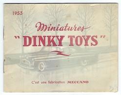 Catalogue DINKY TOYS MECCANO Paris Automobiles Voitures Miniatures 1953 (16 ,pages + Couverture) - Catalogues & Prospectus