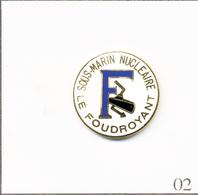"""Pin's Armée - Marine / Sous-Marin Nucléaire """"Le Foudroyant"""". Estampillé ALM. EGF. T721-02 - Fotografie"""