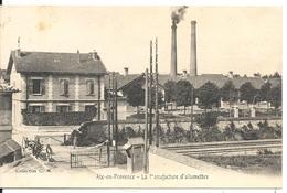LA MANUFACTURE D' ALLUMETTES - Aix En Provence