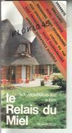 45 Mormant Le Relais Du Miel N7 MONTARGIS Sud à 5 KM - Carte Des Menus 8 Pages Couleur Publicité Au Dos - Année 1980 - Menus