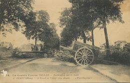 Barricades à Vierzy Aisne Guerre 1914 WWI - Manifestations