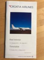 CROATIA AIRLINES Red Letenja 31. Listopada 2010. - 26. Ožujka 2011. TImetable 31 October 2010 - 26 March 2011 - Horaires