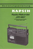 (AD378) Original Anleitung KAPSCH Radio-Rekorder KR 460, Deutsch, Neuwertig - Herstelhandleidingen