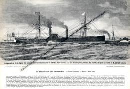 """Photo (1964), LA REVOLUTION DES TRANSPORTS, La Liaison Maritime Le Havre-New York (1864), Paquebot Le """"Washington"""" - Collezioni"""